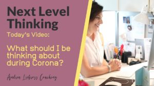What Should be Thinking about during Corona? Andrea Liebross