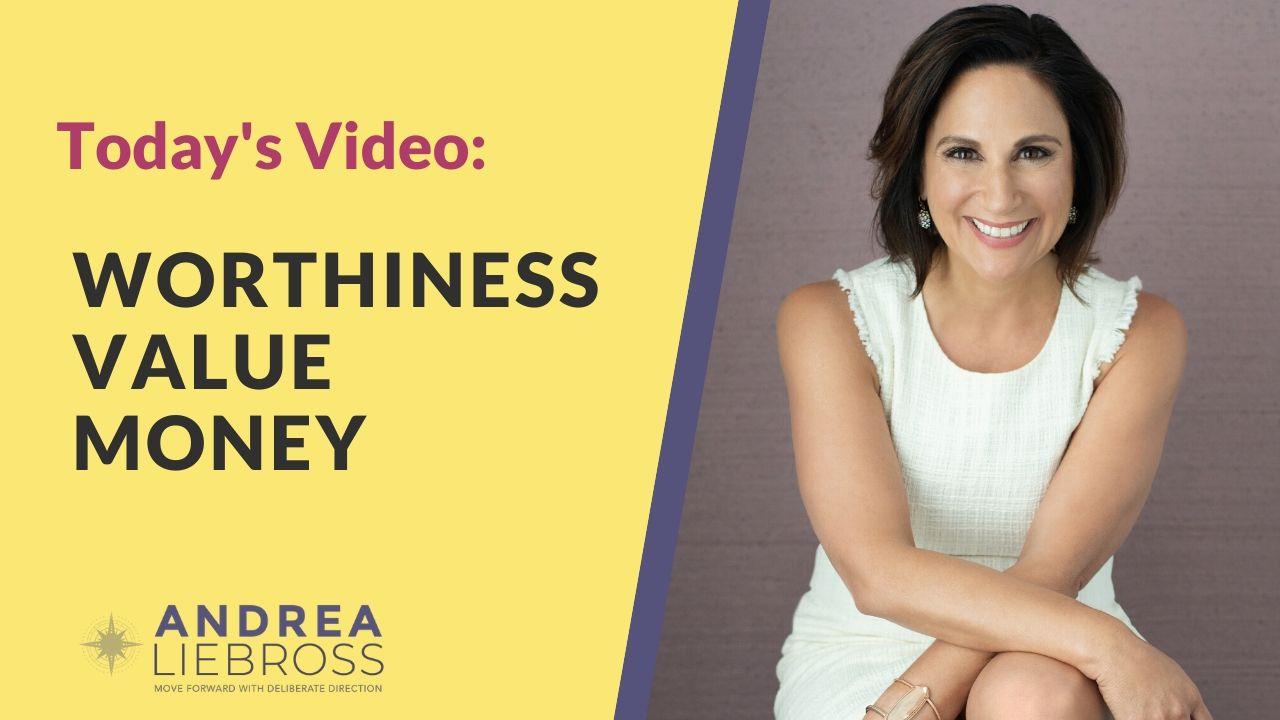 Andrea Liebross Coaching Worthiness Value Money
