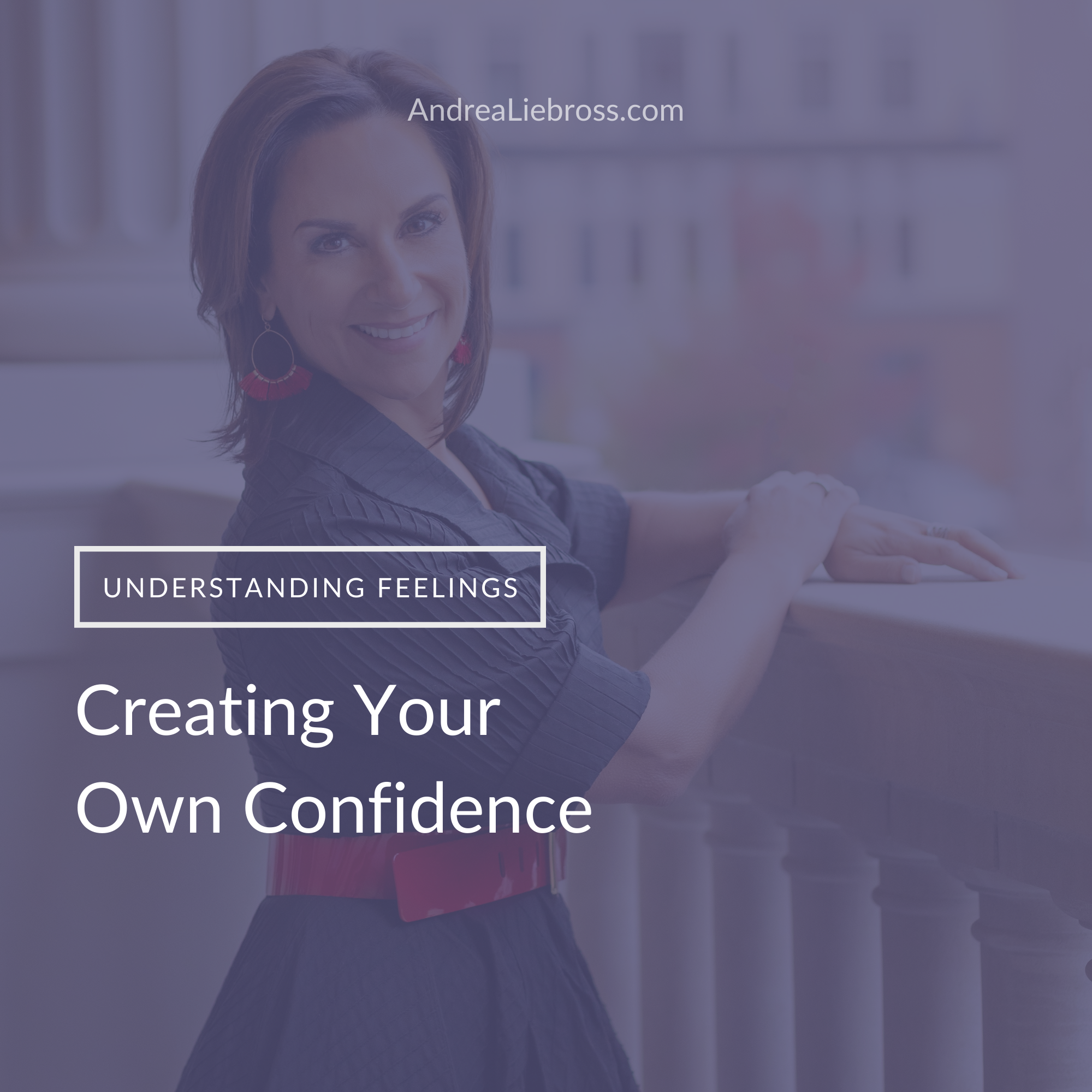 Creating Your Own Confidence