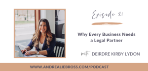 Why Every Business Needs a Legal Partner with Deirdre Kirby Lydon