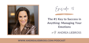 The #1 Key to Success in Anything: Managing Your Emotions