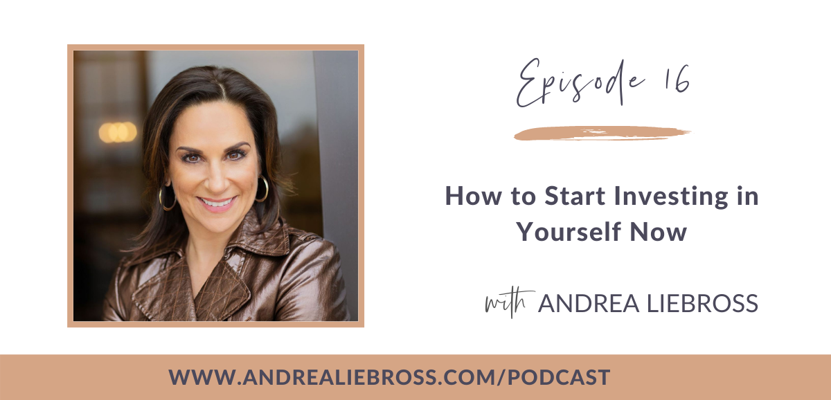 How to Start Investing in Yourself Now