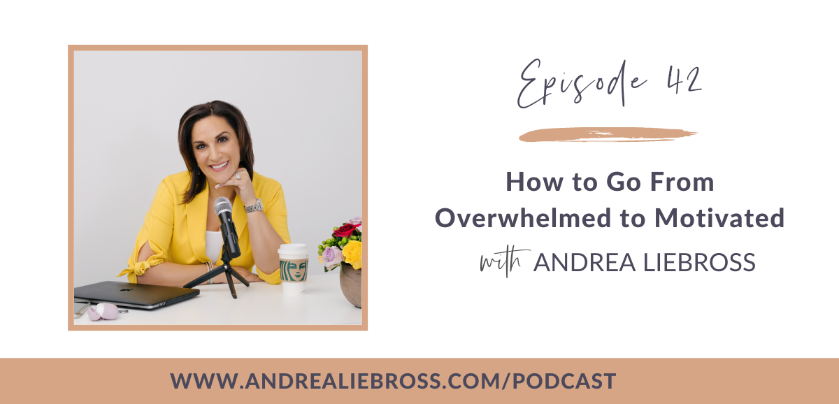 How to Go From Overwhelmed to Motivated
