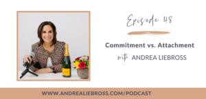Commitment vs. Attachment
